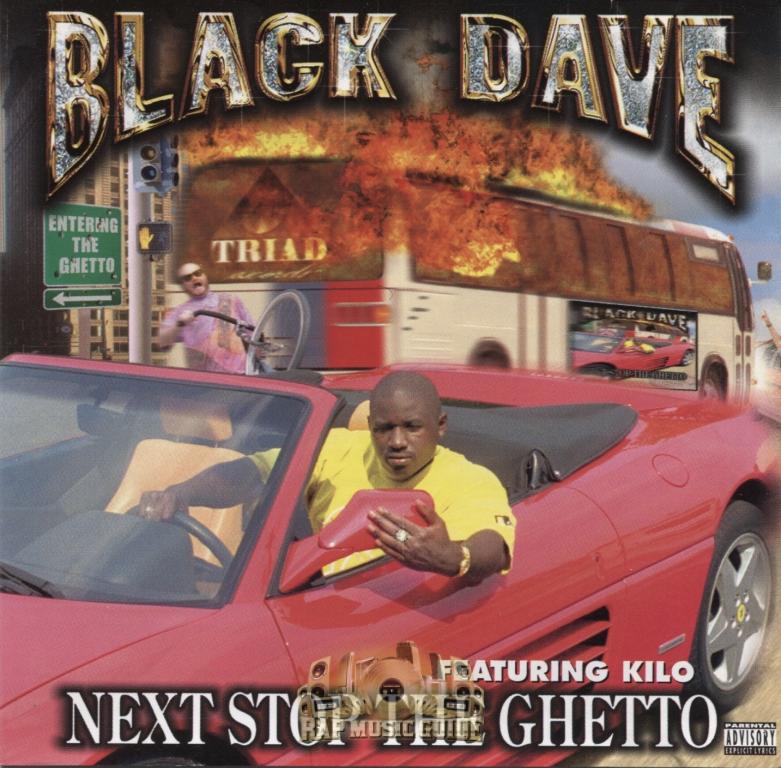 Black Dave Next Stop The Ghetto 11