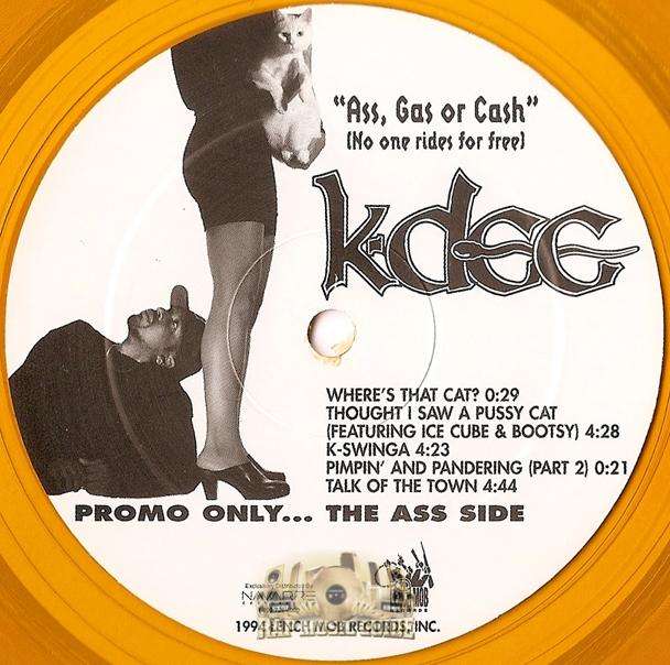 K-Dee - Ass Gas Or Cash - Music