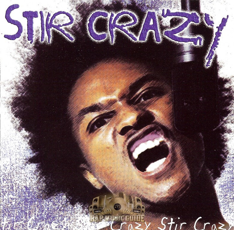 Stir Crazy - Stir Crazy: CDs | Rap Music Guide