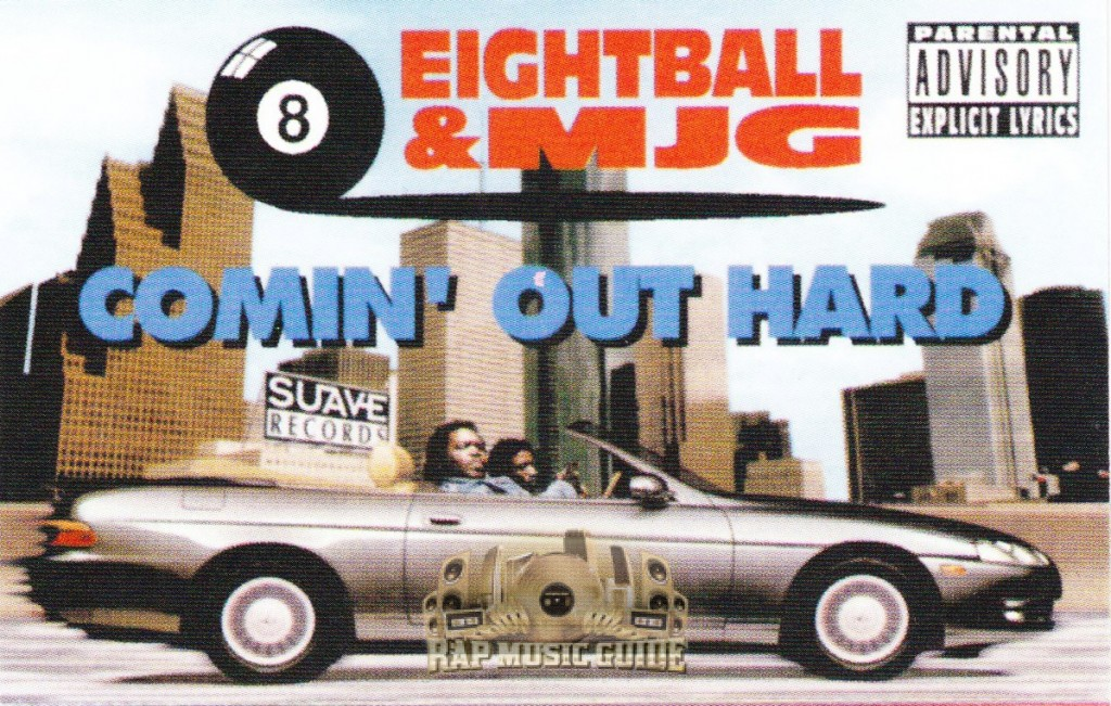 Comin Out Hard - 8Ball and MJG