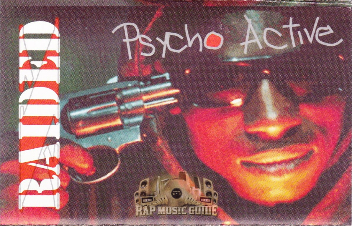 X-Raided - Psycho Active: Cassette Tapes | Rap Music Guide