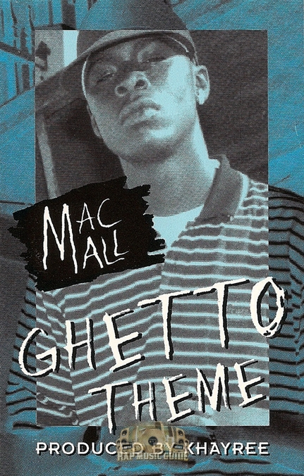 Mac mall ghetto theme single cassette tape rap music guide - Welcome to the ghetto instrumental ...