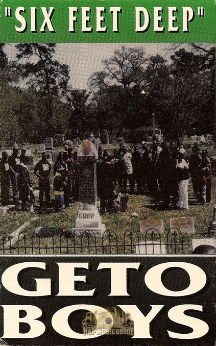 Geto Boys Six Feet Deep