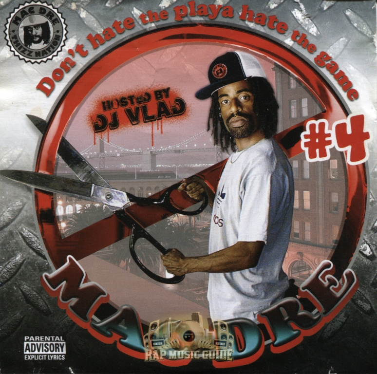 Mac Dre   Donu0027t Hate The Player, Hate The Game #4