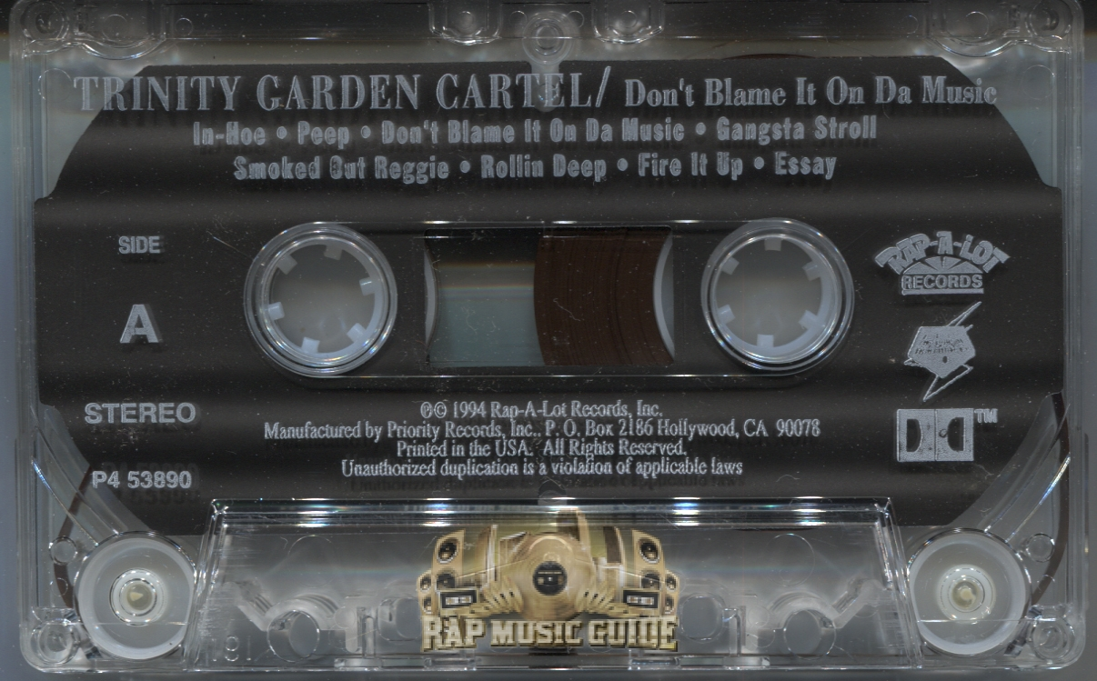 trinity garden cartel don t blame it on da music cassette tape additional artwork