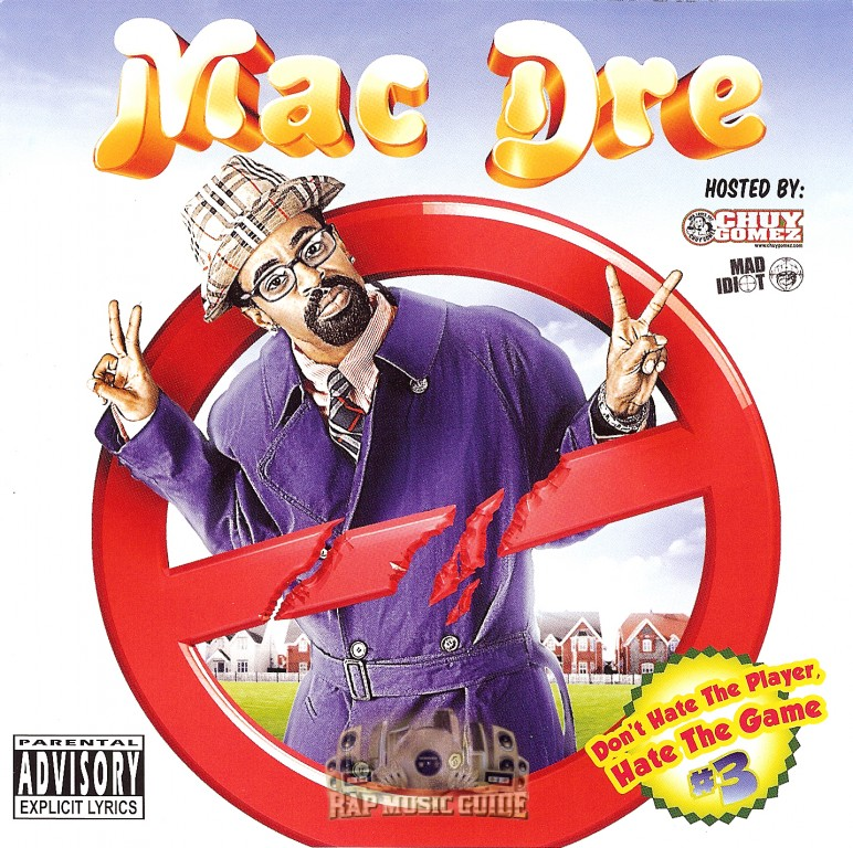 Lovely Mac Dre   Donu0027t Hate The Player, Hate The Game #3