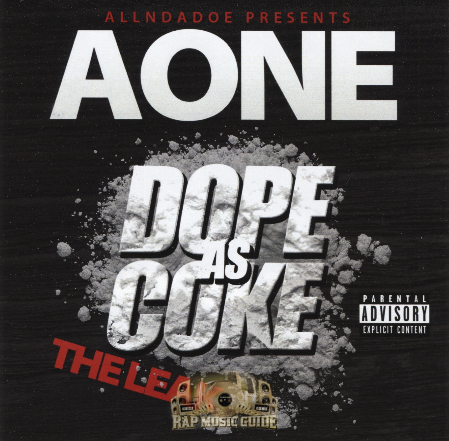 AOne - Dope As Coke: The Leak: CD | Rap Music Guide