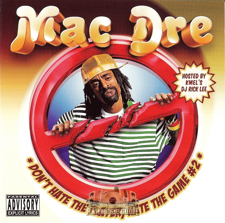 Mac Dre   Donu0027t Hate The Player, Hate The Game #2