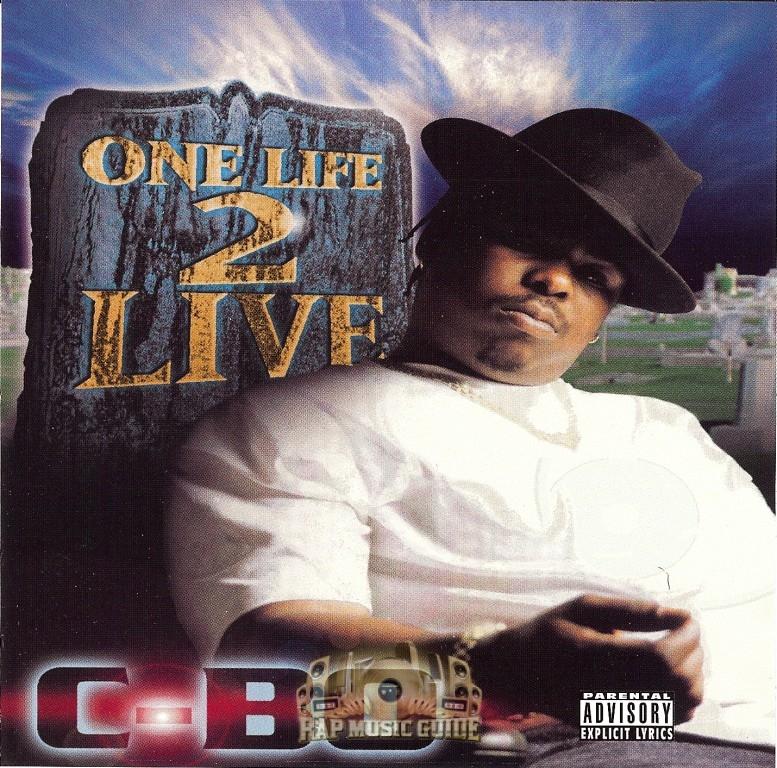 C-Bo - One Life 2 Live: CD | Rap Music Guide