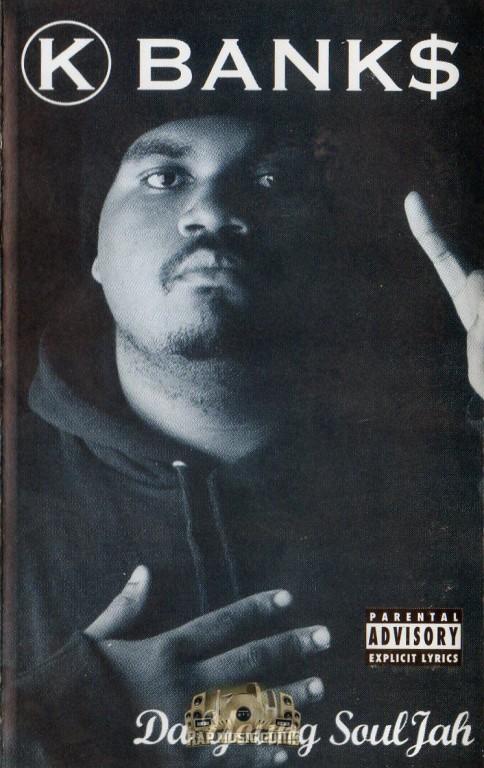 K Bank$ - Da Young Soul Jah: Cassette Tape   Rap Music Guide
