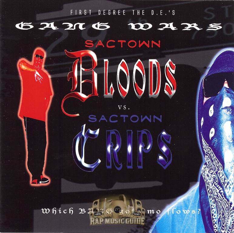 First Degree The D E  - Gang War: Sactown Bloods vs  Sactown Crips