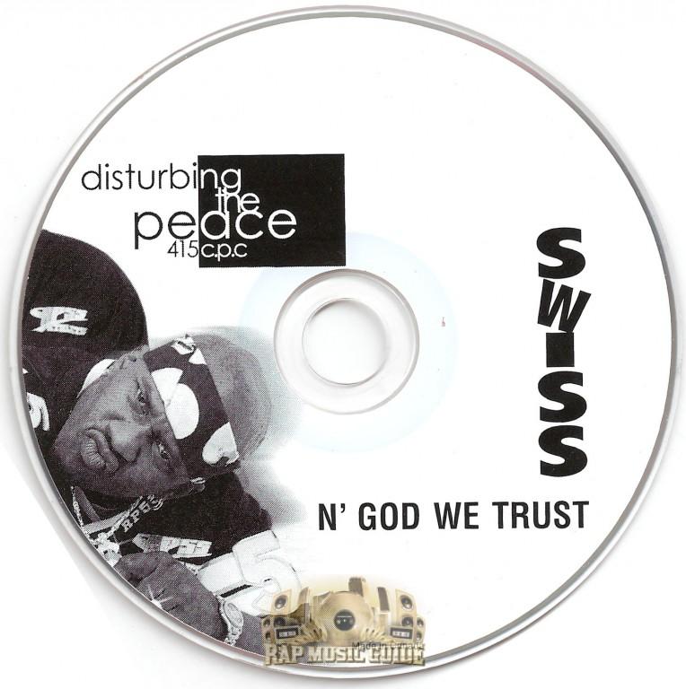 Swiss - Disturbing The Peace 415 c p c: CD   Rap Music Guide