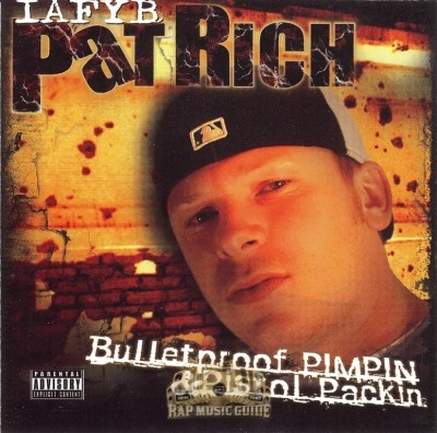 Pat Rich - Bulletproof Pimpin & Pistol Packin: CDs | Rap Music Guide