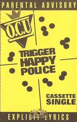 Trigger Happy Police: Cassette Tapes | Rap Music Guide