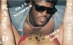Kazy-D & Mac 10 Posse - Til Ya Satisfied / Tender Love