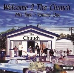 Welcome 2 Tha Chuuch Mix Tape Vol.1