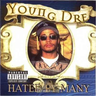 Hated By Many. Young Dre - Hated By Many