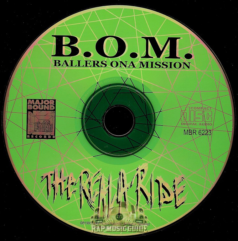 Ballers Ona Mission - The Reala Ride cd re-release