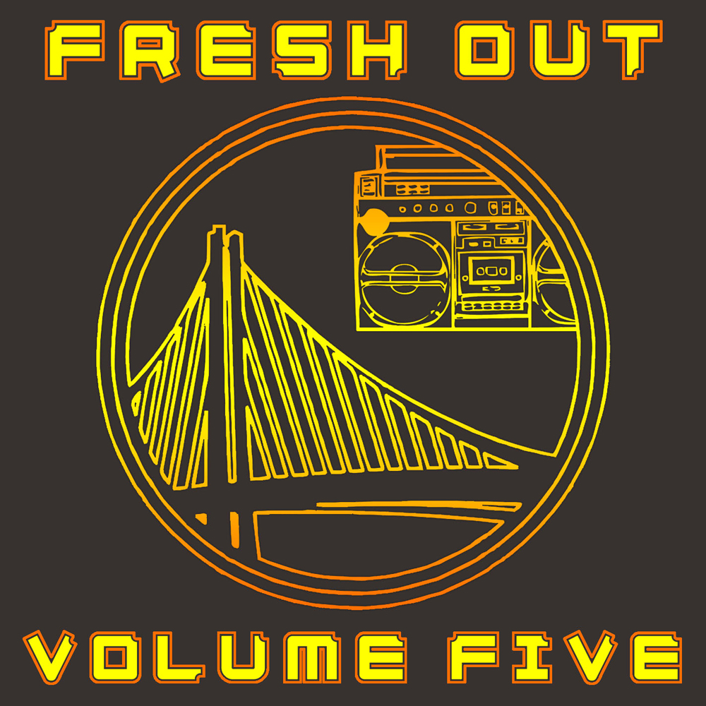 Fresh Out Volume Five