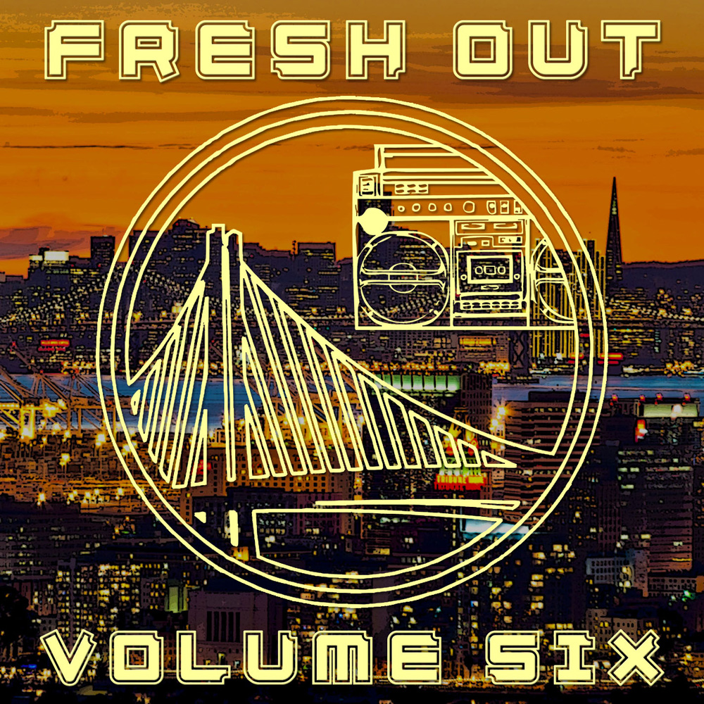 Fresh Out Vol. 6 Fresh Out Volume Six