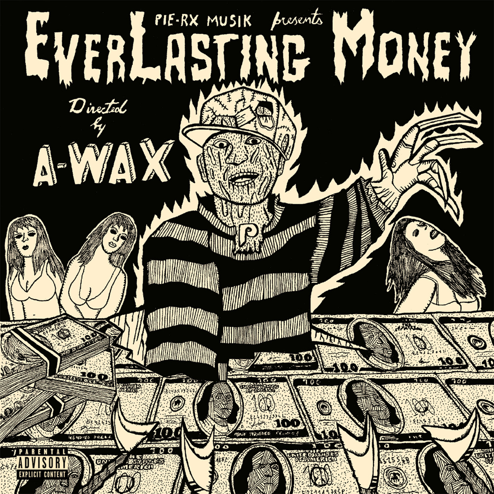 A-Wax Everlasting Money