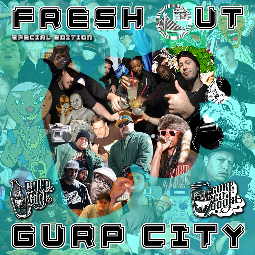 Fresh Out Special Edition Gurp City