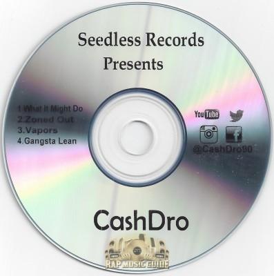 CashDro - Seedless Records Presents
