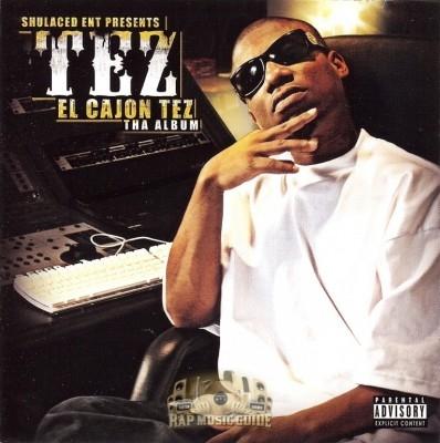 Tez - El Cajon Tez The Album