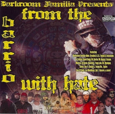 Darkroom Familia Presents - From The Barrio With Hate