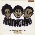Nuthouse - Deez Nuts The EP