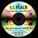 V. I. Peach - That Peach Stay Sweet MixTape
