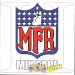 MFR - Mixtape Vol. 2