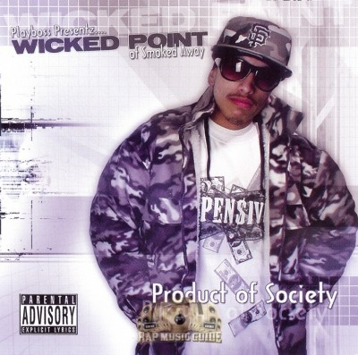 Wicked Point - Product Of Society