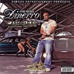 Dinerro The Boss - Cash Rules Everything Around Me