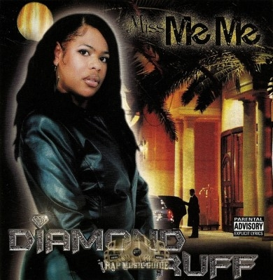 Miss Me Me - Diamond In Tha Ruff