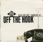 Off The Hook - Jive R&B Hip Hop Sampler #1