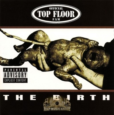 Official Top Floor Fam - The Birth