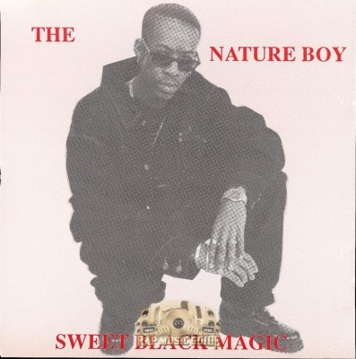 The Nature Boy - Sweet Black Magic