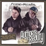 Extreme And Mistah F.A.B. - Authors Of Reality
