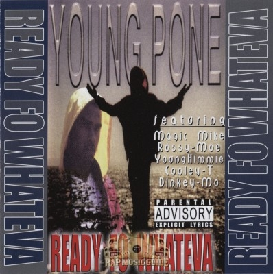 Young Pone - Ready Fo Whateva