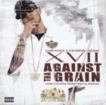 XVII - Against Tha Grain