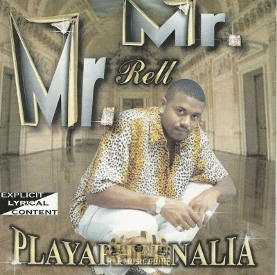 Mr. Mr. Rell - Playaphernelia