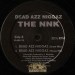 The NNK - Dead Azz Niggaz