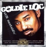 Goldie Loc - Still Eastsidin'