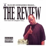 Black Boy Entertainment Presents - The Review: The End Of Chapter One