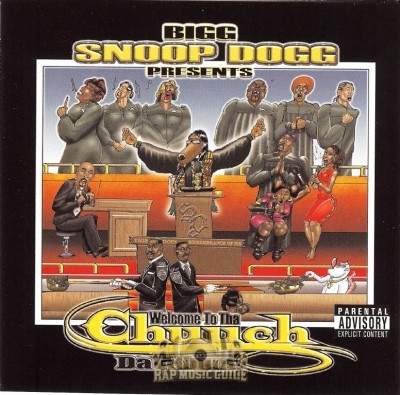 Snoop Dogg - Welcome To Tha Chuuch