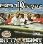 601 Playaz - Sittin' Tight