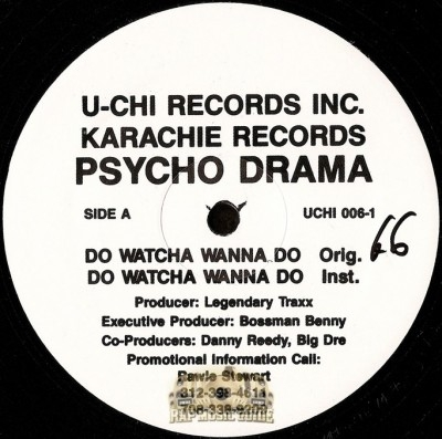 Psycho Drama / Sawbuc - Do Watcha Wanna Do / I Don't Wanna Go