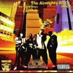 The Almighty RSO - Revenge Of The Badd Boyz The EP