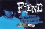 Fiend - Baddest M.F. Alive!